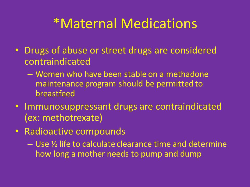 *Maternal Medications