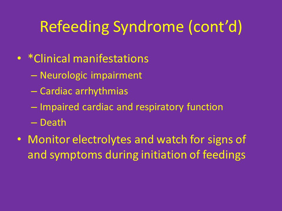 Refeeding Syndrome (cont'd)