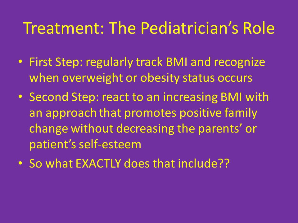 Treatment: The Pediatrician's Role
