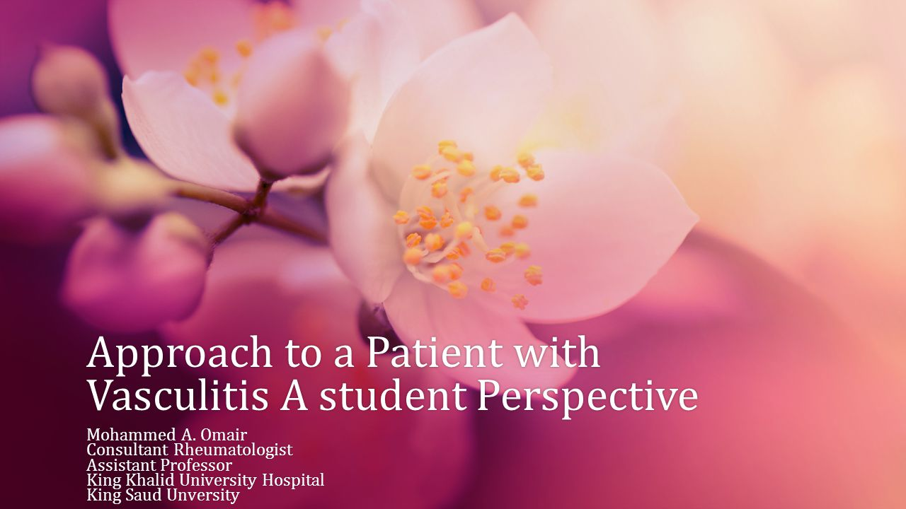 Approach to a Patient with Vasculitis A student Perspective