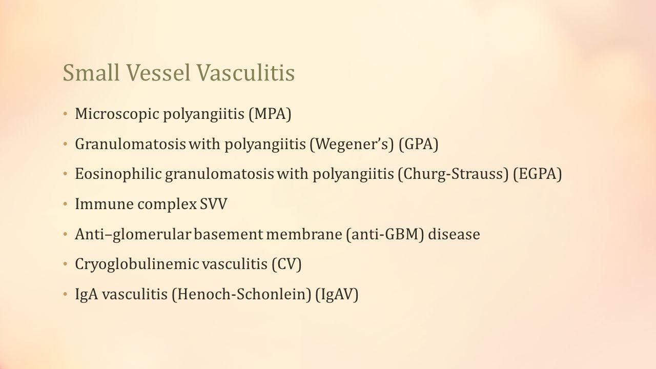 Small Vessel Vasculitis