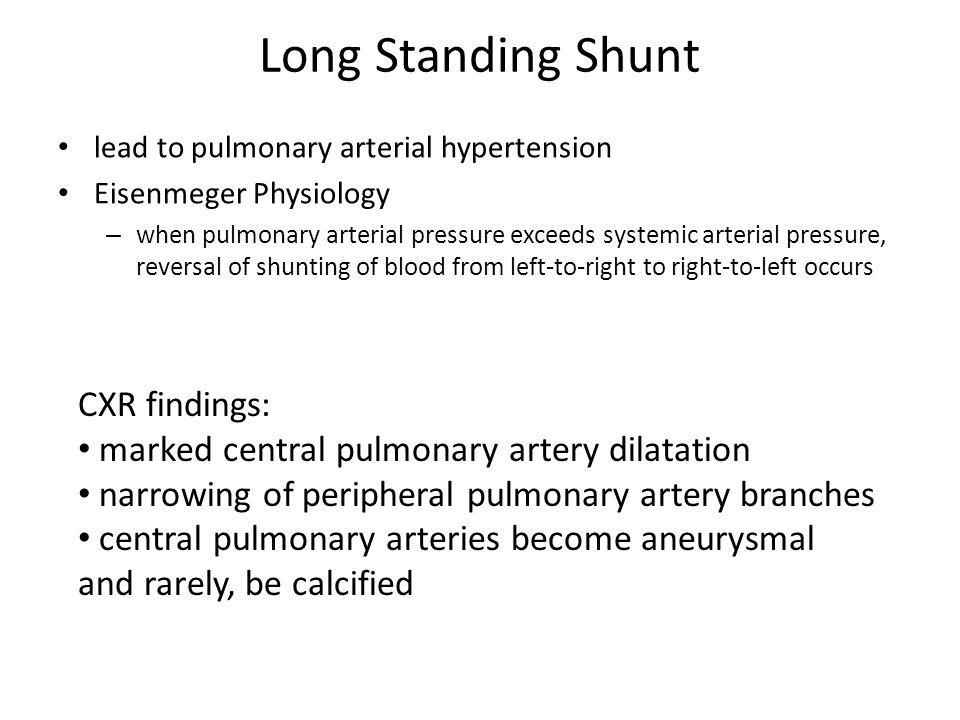Long Standing Shunt CXR findings: