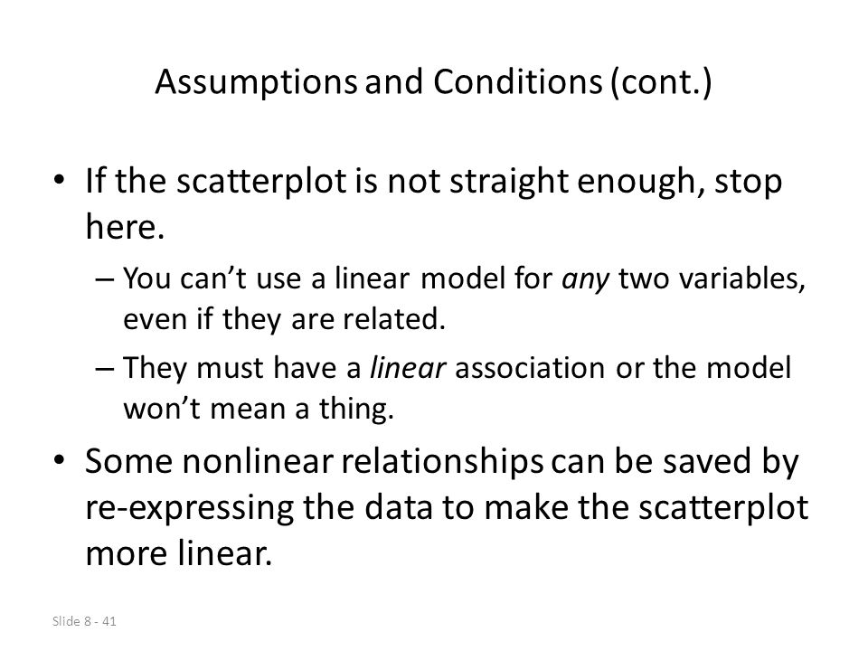 Assumptions and Conditions (cont.)