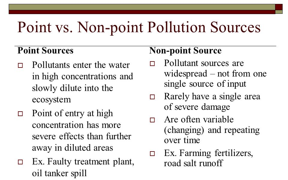 Point vs. Non-point Pollution Sources