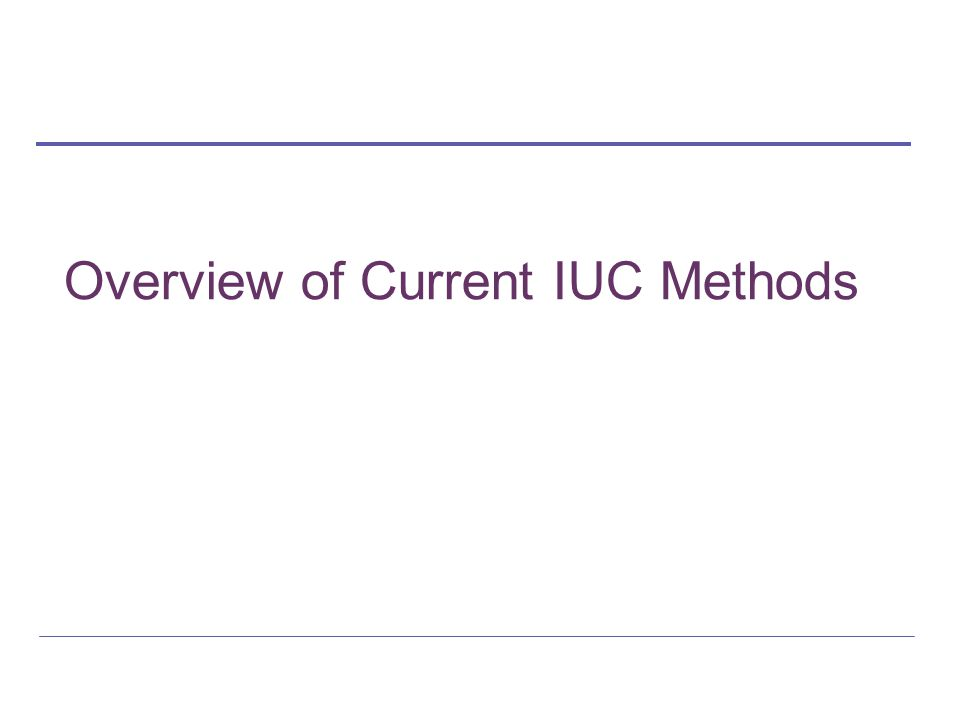 Overview of Current IUC Methods