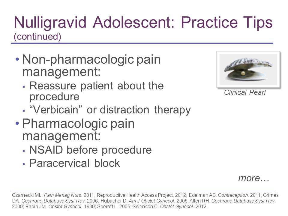Nulligravid Adolescent: Practice Tips (continued)