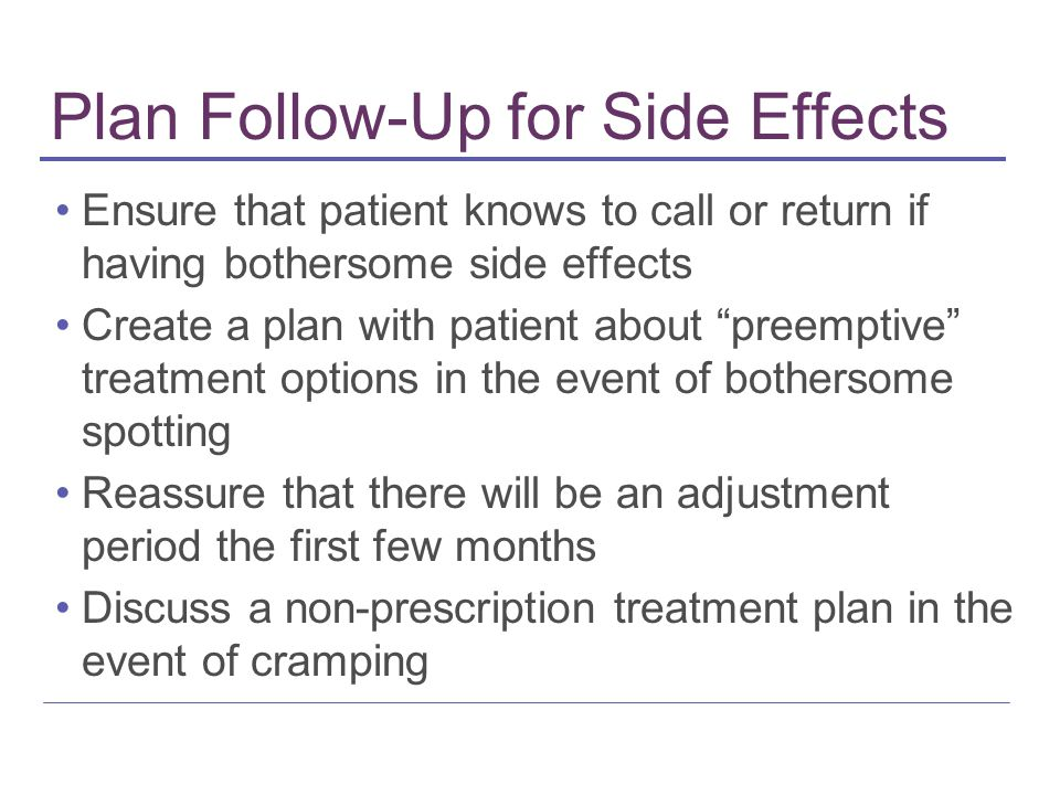 Plan Follow-Up for Side Effects