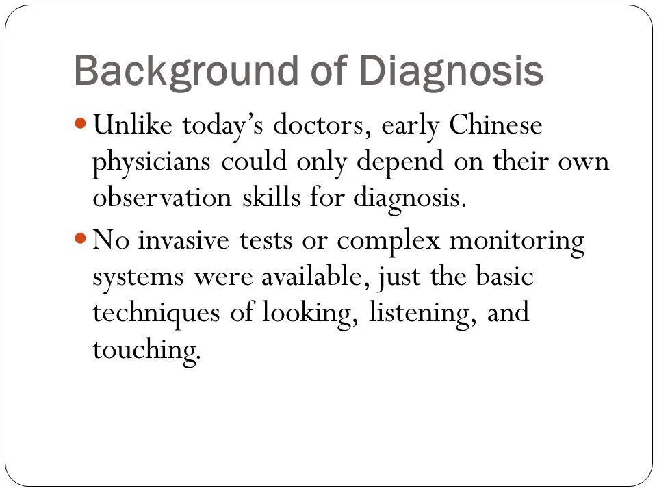 Background of Diagnosis