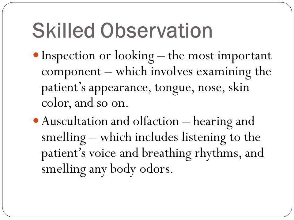 Skilled Observation