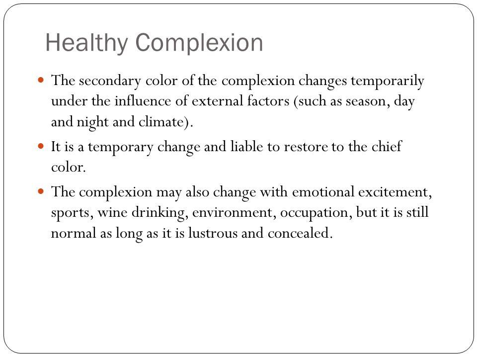 Healthy Complexion