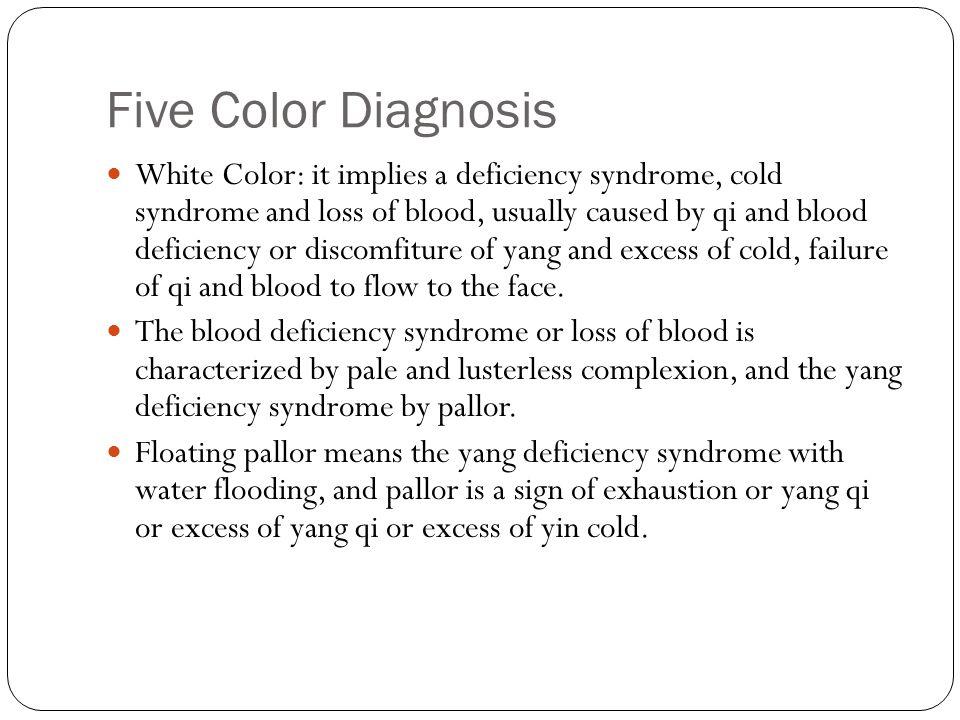 Five Color Diagnosis