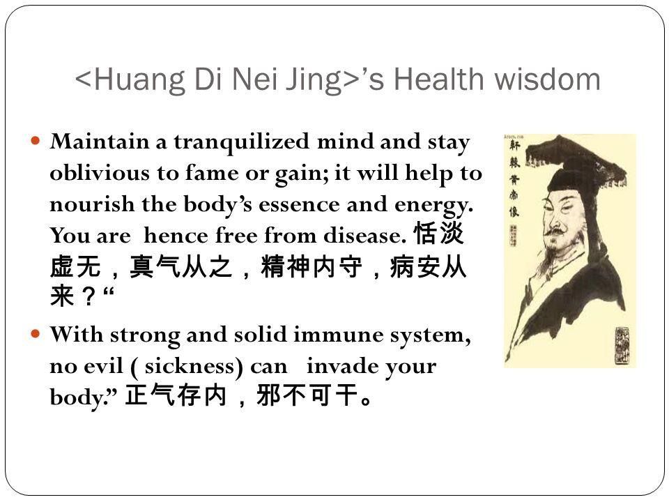 <Huang Di Nei Jing>'s Health wisdom