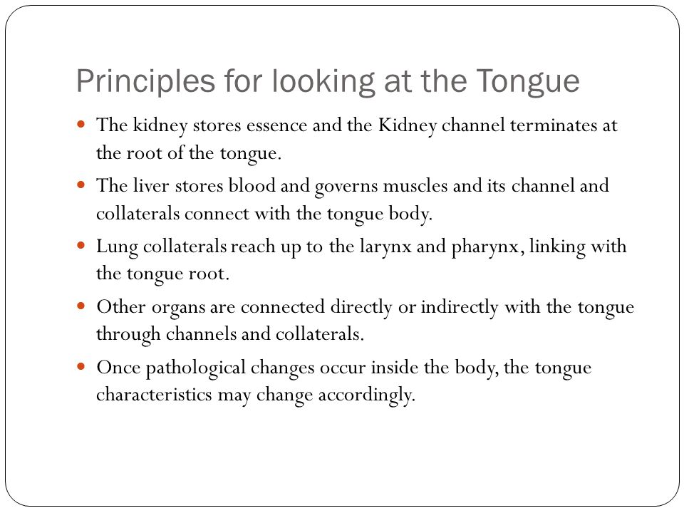 Principles for looking at the Tongue