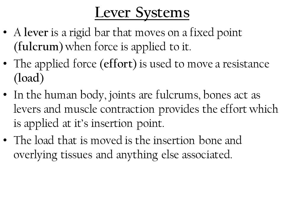 Lever Systems A lever is a rigid bar that moves on a fixed point (fulcrum) when force is applied to it.