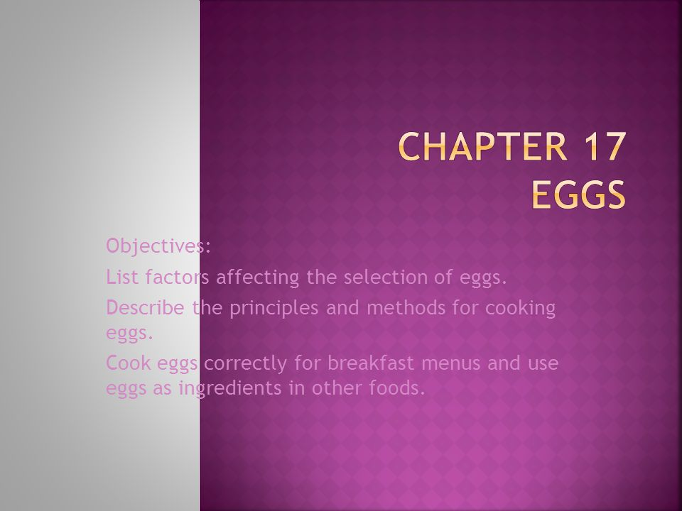 Chapter 17 EGGS Objectives: