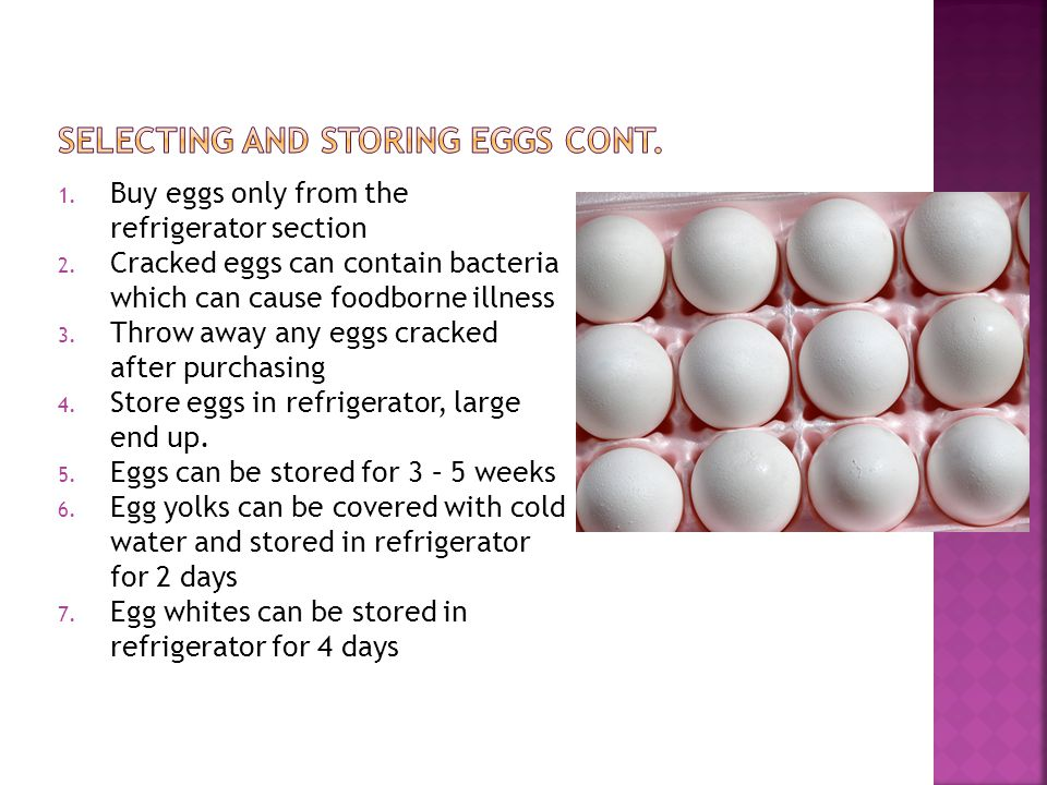 Selecting and Storing Eggs Cont.