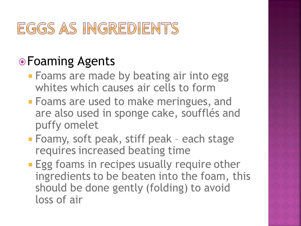 Eggs As Ingredients Foaming Agents