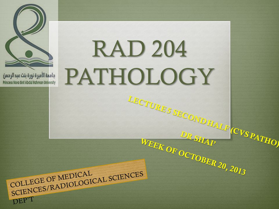 LECTURE 5 SECOND HALF (CVS PATHO) DR SHAI' WEEK OF OCTOBER 20, 2013