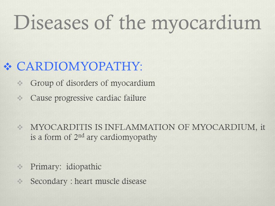 Diseases of the myocardium