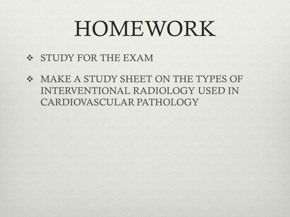 HOMEWORK STUDY FOR THE EXAM