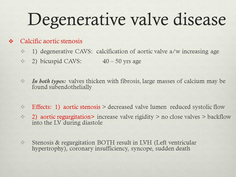 Degenerative valve disease