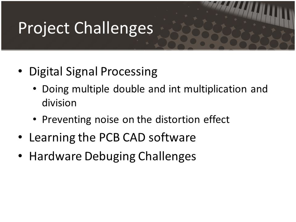 Project Challenges Digital Signal Processing