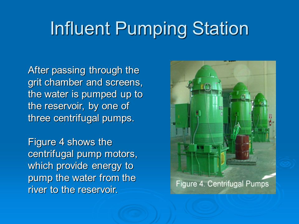 Influent Pumping Station
