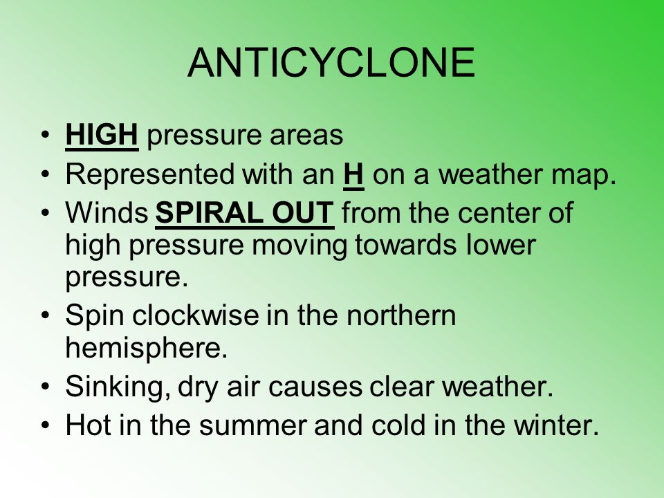ANTICYCLONE HIGH pressure areas