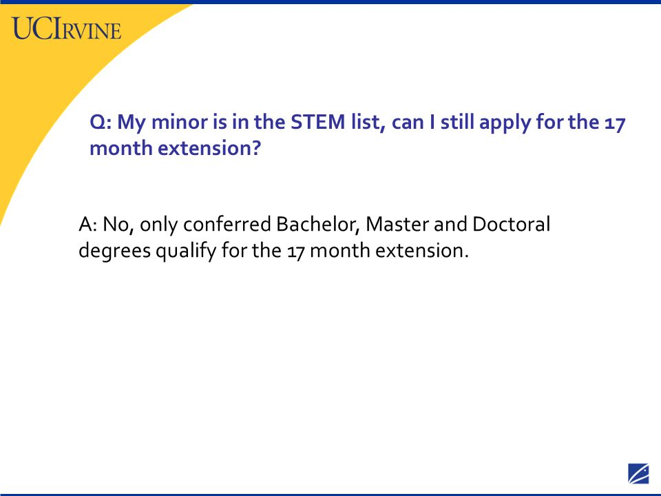 Q: My minor is in the STEM list, can I still apply for the 17 month extension
