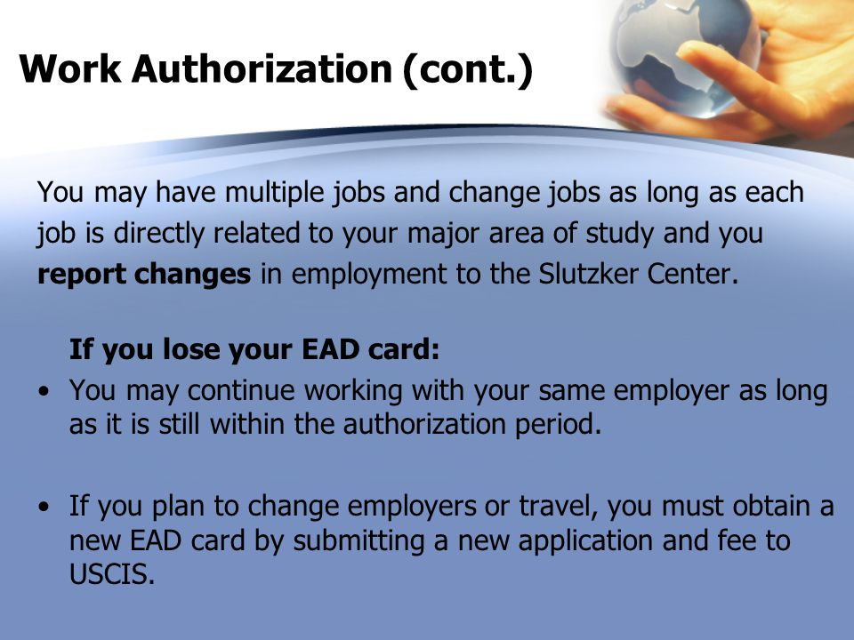 Work Authorization (cont.)