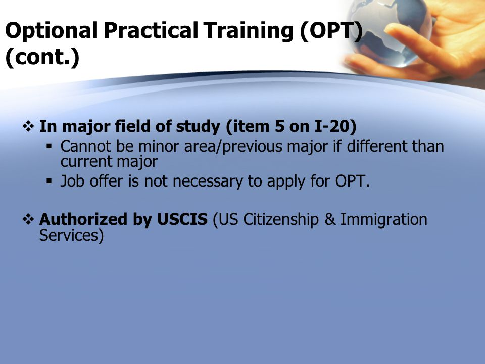 Optional Practical Training (OPT) (cont.)