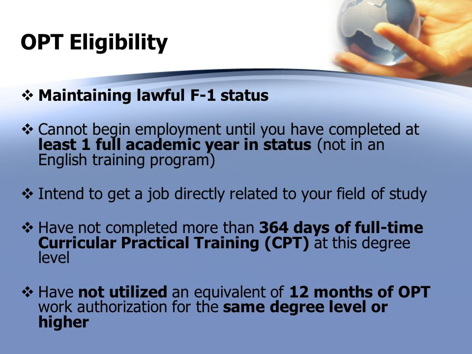 OPT Eligibility Maintaining lawful F-1 status