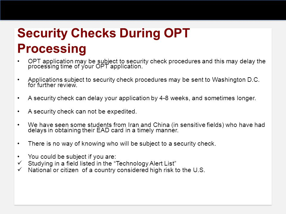 Security Checks During OPT Processing
