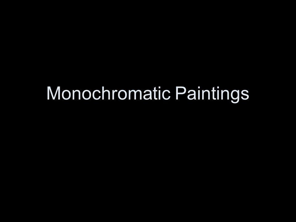 Monochromatic Paintings