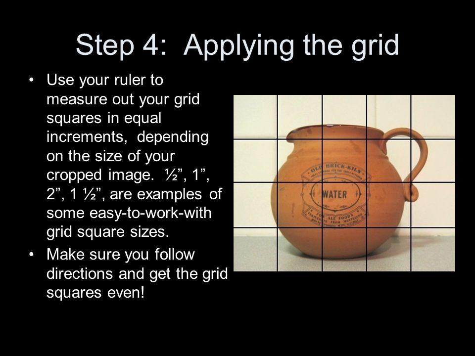 Step 4: Applying the grid