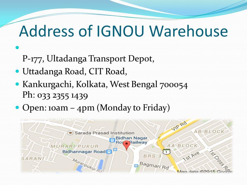 Address of IGNOU Warehouse