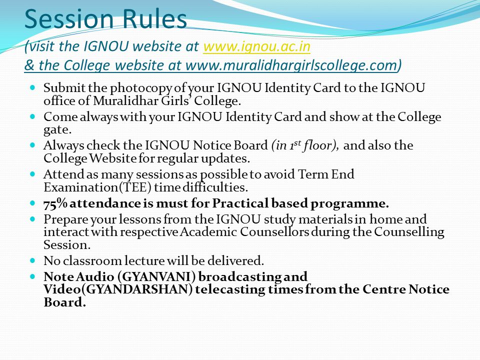 Session Rules (visit the IGNOU website at www. ignou. ac