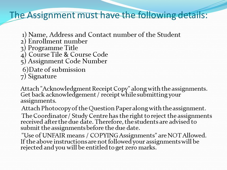 The Assignment must have the following details:
