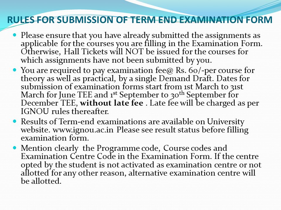 RULES FOR SUBMISSION OF TERM END EXAMINATION FORM