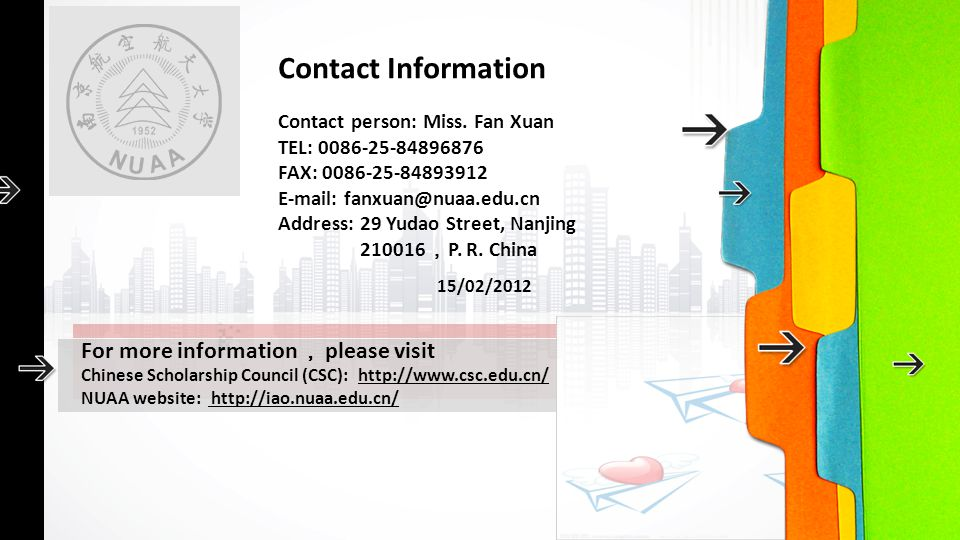 Contact Information Contact person: Miss. Fan Xuan. TEL: 0086-25-84896876. FAX: 0086-25-84893912.