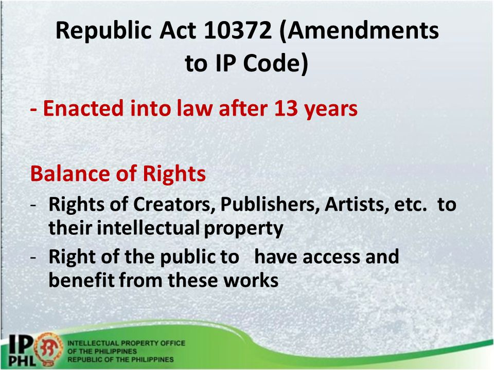 Republic Act 10372 (Amendments to IP Code)
