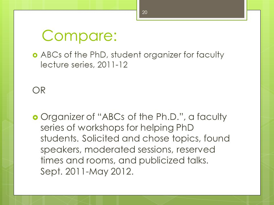Compare: ABCs of the PhD, student organizer for faculty lecture series, 2011-12. OR.