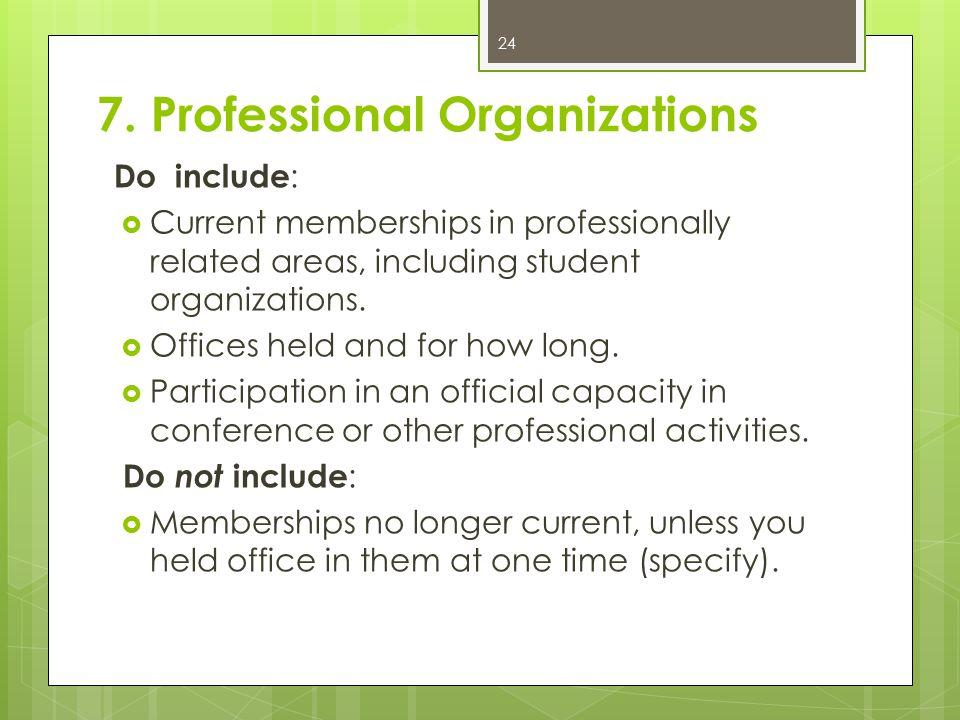 7. Professional Organizations