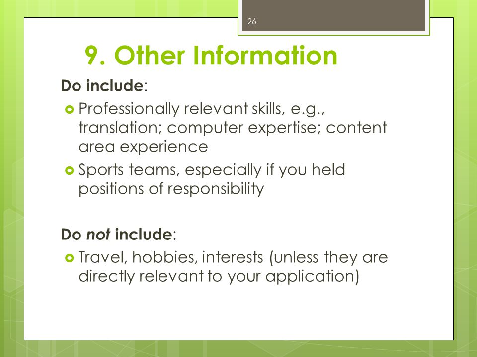 9. Other Information Do include: