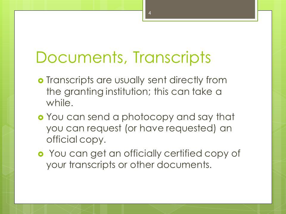 Documents, Transcripts