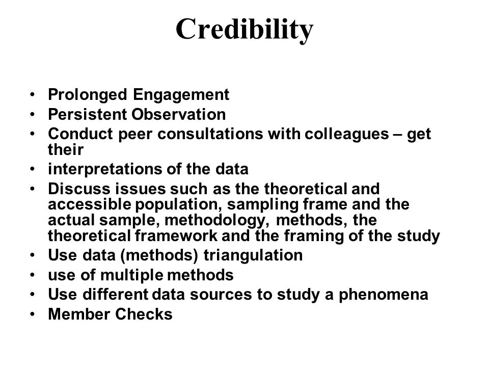 Credibility Prolonged Engagement Persistent Observation