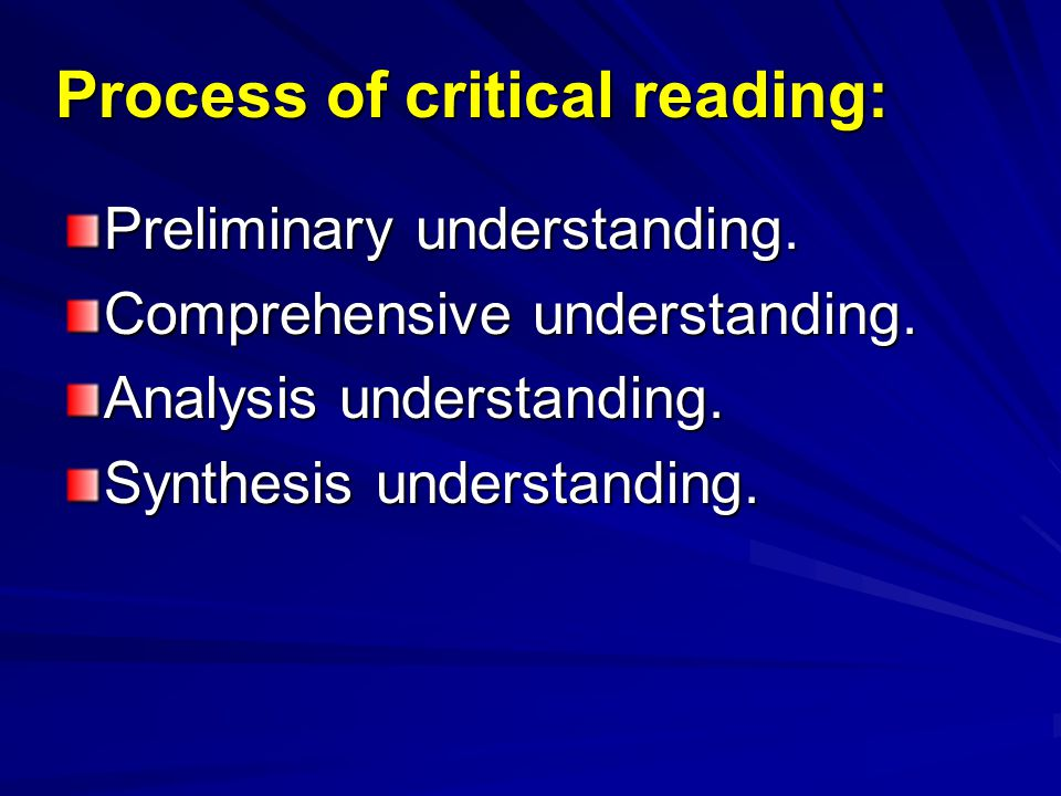Process of critical reading: