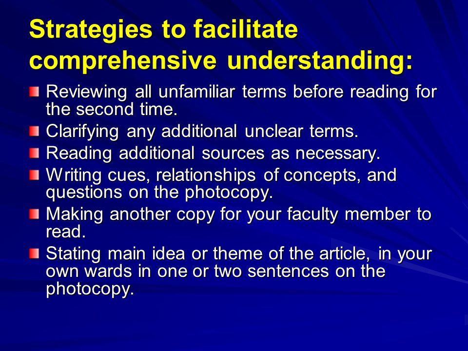 Strategies to facilitate comprehensive understanding: