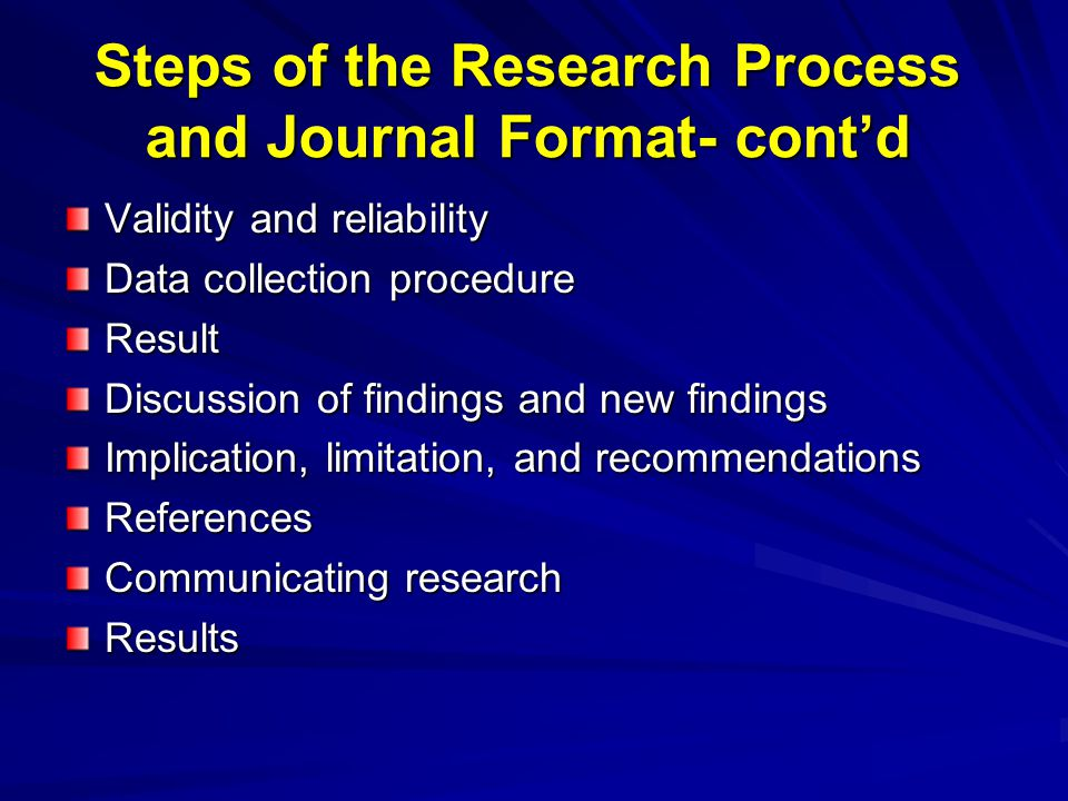 Steps of the Research Process and Journal Format- cont'd