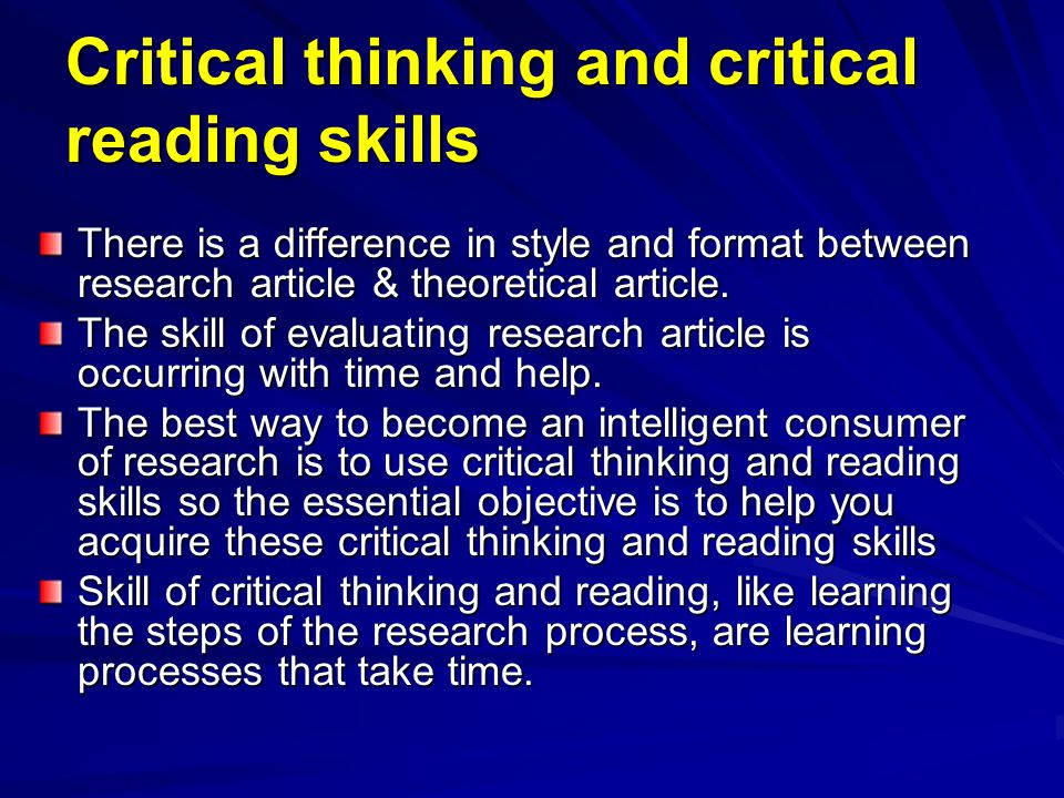 critical thinking research articles Critical thinking is a critical skill for young workers these days according to research detailed in those books.